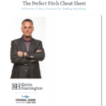 Kevin Harrington's Perfect Pitch Cheat Sheet